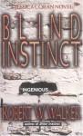 Blind Instinct - Robert W. Walker