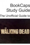 The Unofficial Guide to The Walking Dead (Season 1) - TVcaps, Golgotha Press