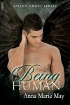 Being Human - Anna Marie May