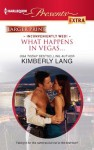 What Happens In Vegas. . - Kimberly Lang