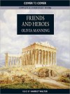 Friends and Heroes: The Balkan Trilogy, Book 3 (MP3 Book) - Olivia Manning, Harriet Walter