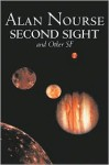 Second Sight and Other SF - Alan E. Nourse