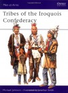 Tribes of the Iroquois Confederacy - Michael Johnson, Jonathan Smith
