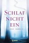 Schlaf nicht ein - Michelle Harrison, Petra Koob-Pawis