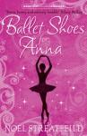 Ballet Shoes for Anna (Essential Modern Classics) - Noel Streatfeild