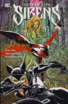 Gotham City Sirens, Volume 2: Songs of the Sirens - Paul Dini, Guillem March
