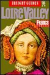 Loire Valley - Insight Guides, Lisa Gerard-Sharp