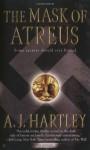 The Mask of Atreus - A.J. Hartley