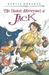 The Famous Adventures of Jack - Berlie Doherty, Sonja Lamut