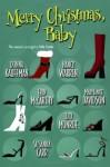 Merry Christmas, Baby - Erin McCarthy, Lucy Monroe, Donna Kauffman, Nancy Warren, 'Susanna Carr', 'MaryJanice Davidson'