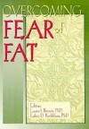 Overcoming Fear of Fat (Women & Therapy Series: No. 3) (Women & Therapy Series: No. 3) - Laura S. Brown, Esther D. Rothblum