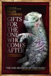 Gifts for the One Who Comes After - Helen Marshall