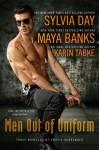 Men Out of Uniform: Three Novellas of Erotic Surrender - Sylvia Day, Maya Banks, Karin Tabke