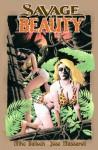 Savage Beauty - Mike Bullock, Joe Massaroli
