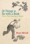 50 Things to Do with a Book - Bruce McCall
