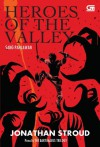 Heroes of the Valley (Sang Pahlawan) - Jonathan Stroud, Poppy D. Chusfani
