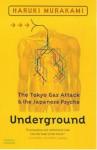 Underground The Tokyo Gas Attack And The Japanese Psyche - Haruki Murakami