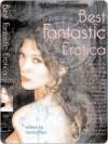 Best Fantastic Erotica - Cecilia Tan, Joe Nobel