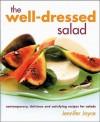 Well Dressed Salad - Jennifer Joyce