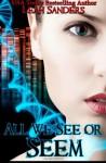 All We See or Seem - Leah Sanders