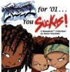 Fresh for '01 . . . You Suckas: The Boondocks - Aaron McGruder
