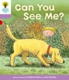 Can You See? (Oxford Reading Tree, Stage 1+, More First Sentences C) - Roderick Hunt, Alex Brychta