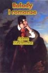 Balady i romanse - Adam Mickiewicz