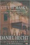 City of Masks - Daniel Hecht, Anna Fields
