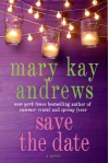 Save the Date - Mary Kay Andrews