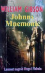Johnny Mnemonic - William Gibson