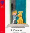 Come In! (Oxford Reading Tree, Stage 4, Storybooks) - Roderick Hunt, Alex Brychta