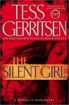 The Silent Girl (Jane Rizzoli & Maura Isles, #9) - Tess Gerritsen
