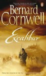 Excalibur (The Warlord Chronicles, #3) - Bernard Cornwell