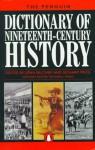 The Penguin Dictionary of 19th-Century History (Dictionary, Penguin) - John Belchem, Richard Price, Richard Evans, Richard J. Evans