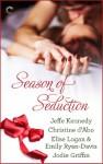 Season of Seduction - Jeffe Kennedy, Christine d'Abo, Elise Logan, Emily Ryan-Davis, Jodie Griffin, Angela James