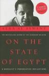 On the State of Egypt: A Novelist's Provocative Reflections - Alaa Al Aswany, Jonathan Wright