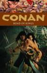 Conan, Volume 11: Road of Kings - Mike Hawthorne, Roy Thomas, Others, John Lucas, Jason Gorder