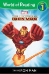 This is Iron Man Level 1 Reader (World of Reading) - Thomas Macri