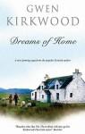 Dreams of Home - Gwen Kirkwood, Hilary Neville