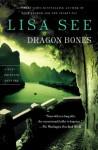 Dragon Bones - Lisa See