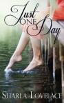 Just One Day (e-novella) - Sharla Lovelace