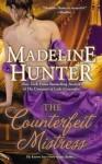 The Counterfeit Mistress (Fairbourne Quartet) - Madeline Hunter