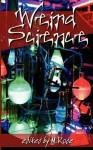 Weird Science - M. Rode, Elizabeth L. Brooks, Kiernan Kelly, Aidee Ladnier