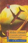 Miles Ahead: a Cascades Collection of Travel Writing - Wendy Cooling
