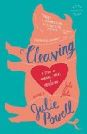 Cleaving: A Story of Marriage, Meat, and Obsession - Julie Powell