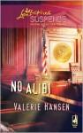 No Alibi (Steeple Hill Love Inspired Suspense #151) - Valerie Hansen