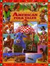 Classic American Folk Tales (Children's classics) - Steven Zorn