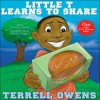 Little T Learns to Share (T. O.'s Time Outs) - Terrell Owens, Courtney Parker, Todd Harris