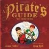 A Pirate's Guide to Recess - James Preller, Greg Ruth