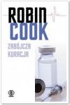 Zabójcza kuracja - Robin Cook